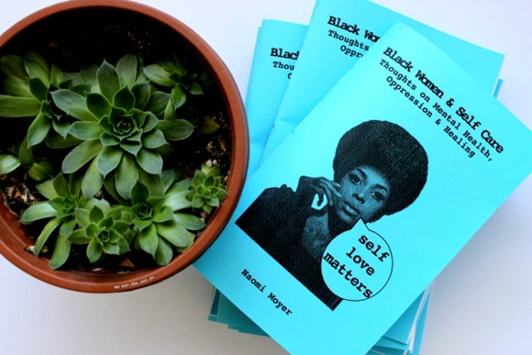 Black Women Amp Self Care Zine Thoughts On By Elastiquedesigns