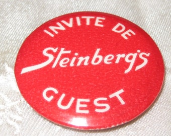 "Vintage Steinberg's Pin Back Button, ""Invite De Guest"""