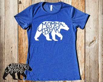 Momma Bear Fitted Ladies Tee ~ Available In 3 Styles and Vintage Colors