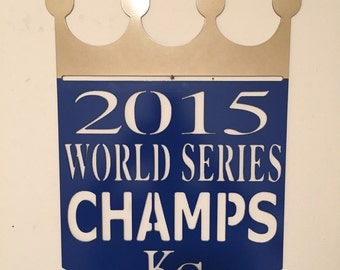 2015 KC World Series Champs Sign