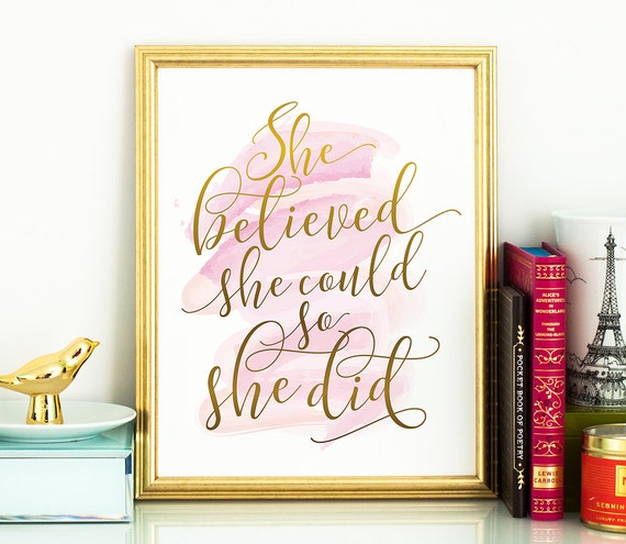 She believed she could so she did PRINTABLE inspirational,inspirational quote,printable women gift,last minute gift,wife wall art