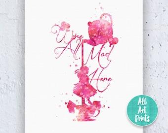 Alice in Wonderland Quote Printable Disney Wall Art Mad Hatter Print We're All Mad Here Disney Wall Art Digital Download Art