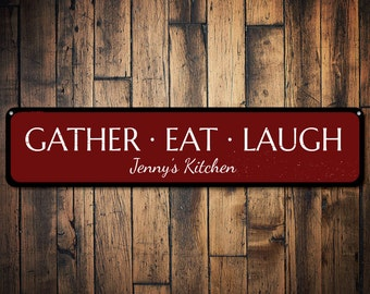 Gather Eat Laugh Sign, Kitchen Decor, Personalized Kitchen Sign, Custom  Name Sign,