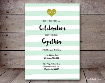 DIY Mint Stripes, Mint to be Custom Invitation, Baby Shower Invitation, Bridal Shower, Birthday Party Invitations, printabell bs131
