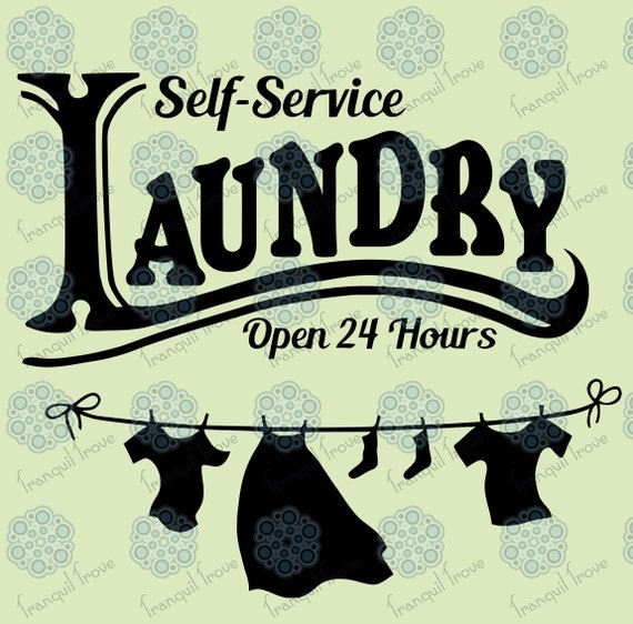Download SVG & DXF design Self-Service Laundry Open 24 by TranquilTrove