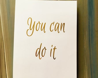 You Can Do It Real Gold Foil Wall Art Print typography
