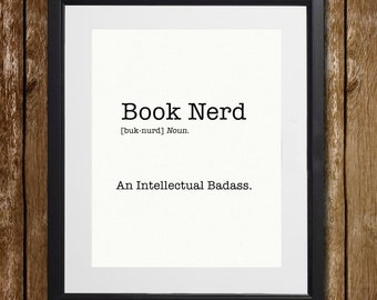 Book Nerd Wall Art - Definition Print - Funny Print - Badass Print - Dictionary Print - Intelligent Print - Wall Decor - Book Lover Gift