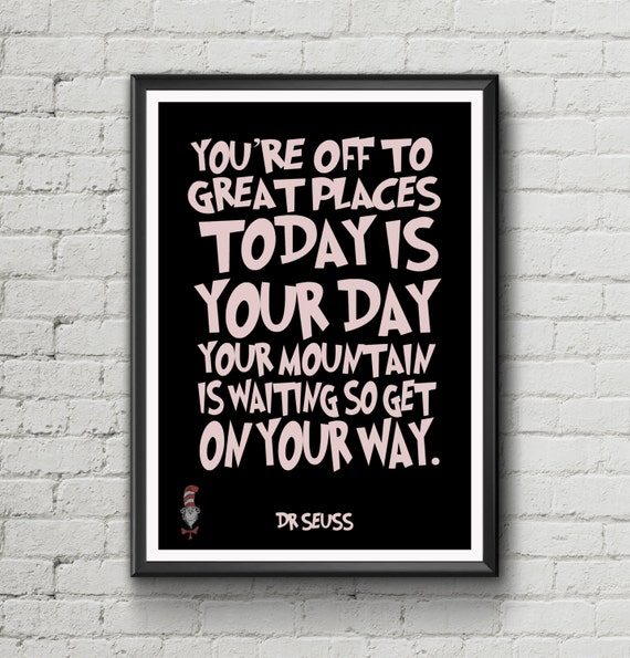 Dr Seuss Typograph Quote 'Your Off To Great Places