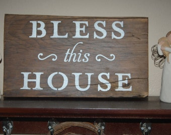 Bless This House