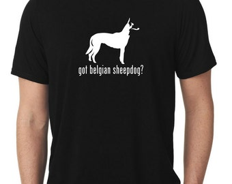 Got Belgian Sheepdog T-Shirt v2 T493