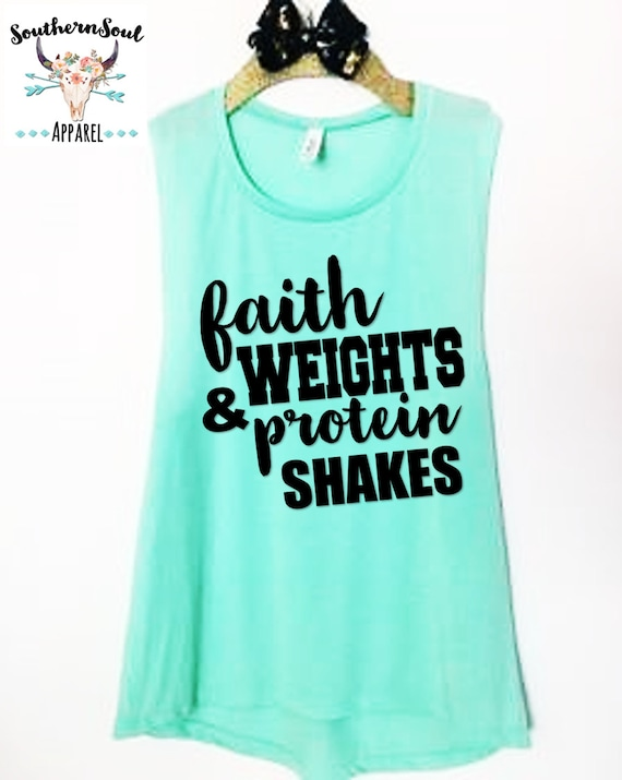 Faith Weights & Protein Shakes Muscle Tank Top, Workout Tank Top, Yoga Tank Top, Gym Tank Top, Funny Workout, Inspirational Tank Top