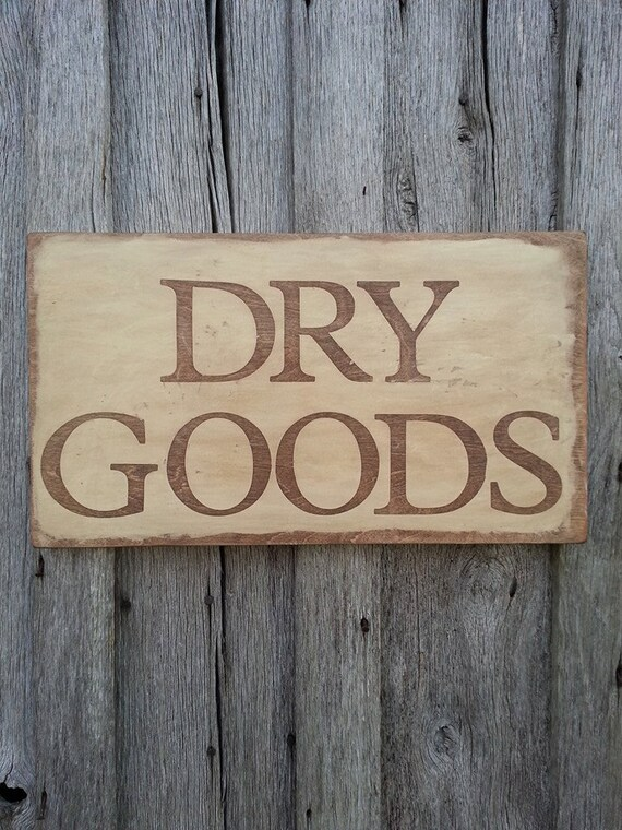Dry Goods Kitchen Sign Rustic Home Decor