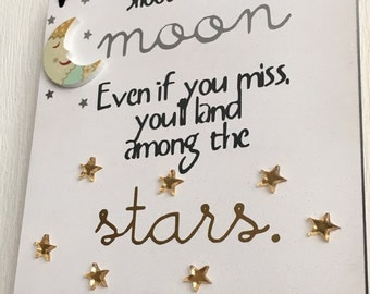Shoot for the moon even if you miss youll land among the stars wall plaque quote