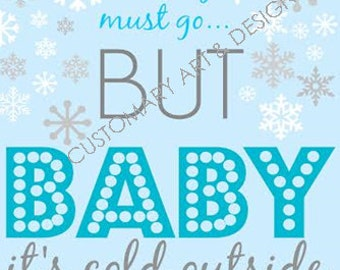 Baby It's Cold Outside Wall Print