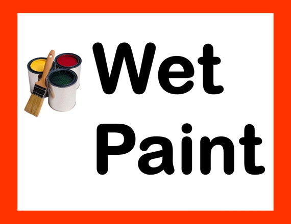 Refreshing image for printable wet paint sign