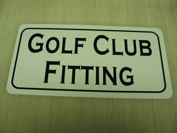 Golf club fitting metal sign for farm ranch or kitchen Kitchen design and fitting courses
