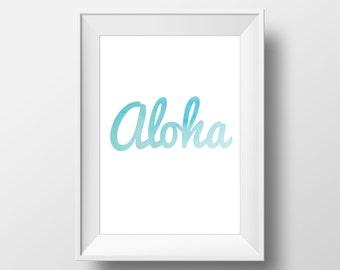 Aloha Teal Watercolor Print, Aloha Wall Art, Aloha Typography, Hawaii Print, Beach Decor, Nursery Decor, Coastal Art, Teal Watercolor