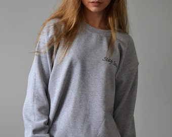 Stay sassy Embroidered Grey jumper