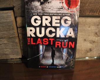 The Last Run by Greg Rucka (1st Ed.)