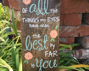 wood signs with sayings, wood signs sayings, valentines wood signs, wood signs with quotes, wood signs with lyrics, hand painted wood signs