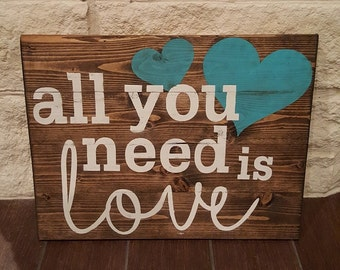 All You Need Is Love Distressed Heart Wood Sign