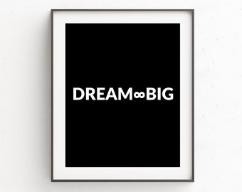 Dream Big | Cute Wall Art Quotes | Quotes Printouts
