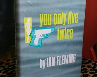 You Only Live Twice by Ian Fleming a James Bond novel 1964 book club edition