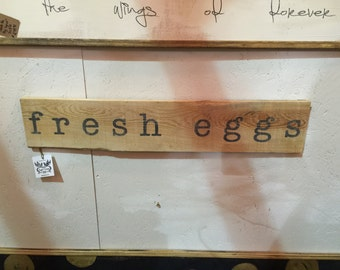 Fresh Eggs Reclaimed Wood Sign