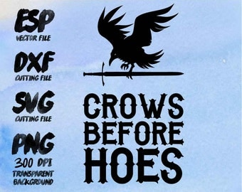 Crows before hoes Clipart , SVG Cutting , ESP Vectors files , T shirt , iron on , sticker ,Personal Use