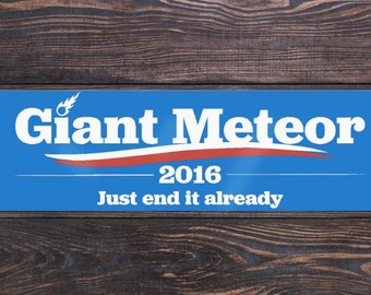 Giant Meteor Election 2016 sticker