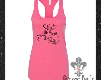 Ladies Ideal Tank *Shut The Front Door*