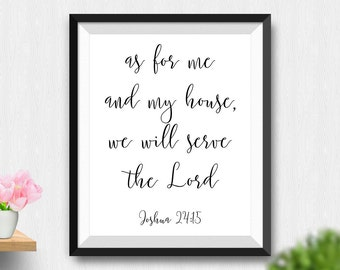 Printable As For Me And My House Wall Art, Bible Verse We Will Serve The Lord Home Decor, Christian Wall Art, Scripture Art (Stck90)