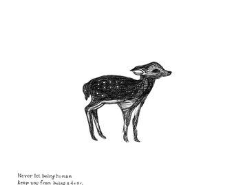 Deer - Be A Dear - Print by W. Rhea