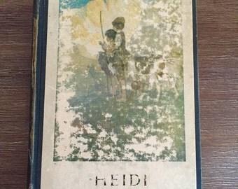 Heidi by Johanna Spyri; Vintage Book; Classic Book; Children's Book