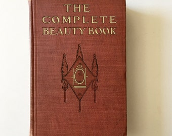 The Complete Beauty Book, 1906.