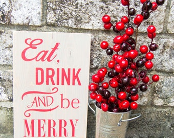 Eat, Drink and Be Merry Rustic Wood Sign