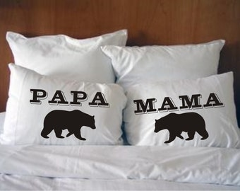 Papa Bear, Mama Bear His and Hers Pillowcases  Wedding Gift Style #41