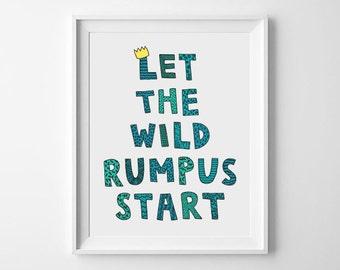 Let The Wild Rumpus Start digital art print