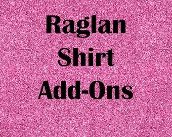 Raglan Shirt Add-Ons
