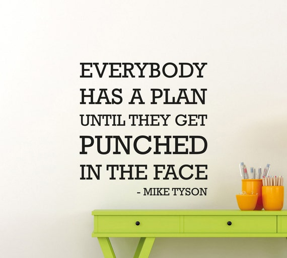 Mike Tyson Quote Wall Decal Everybody Has A Plan Sport