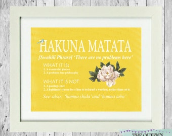 Hakuna Matata Print