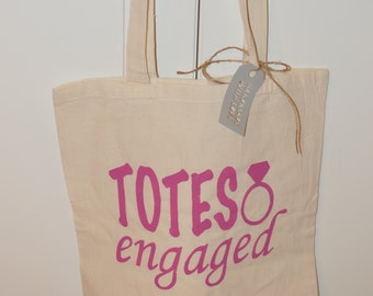 Custom Tote Bag: Totes Engaged