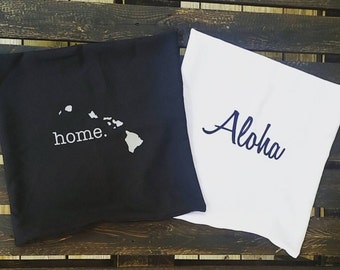 Home(hawaii) and Aloah Personalized Pillowcase 18x18. Sold seperatly.