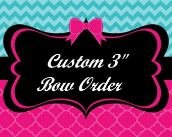 "Custom 3"" Solid Bow your choice of color"