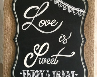 Burlap Love is sweet table sign, Wedding sign, Sweets Table Sign, Candy Bar, Dessert Table Sign Chalkboard Wedding Sign Wedding Candy Buffet