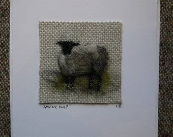 Hand made needle felted card 'How are Ewe?'