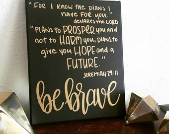 Be Brave Sign   Canvas Scripture Art   Black And Gold Decor   Quote Sign