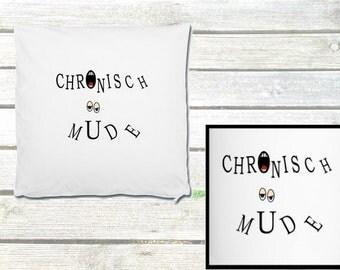"Pillowcase ""Chronically tired"""