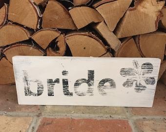 Shabby Chic Bride Sign