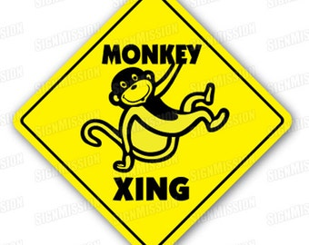 MONKEY CROSSING Sign new caution xing road gift